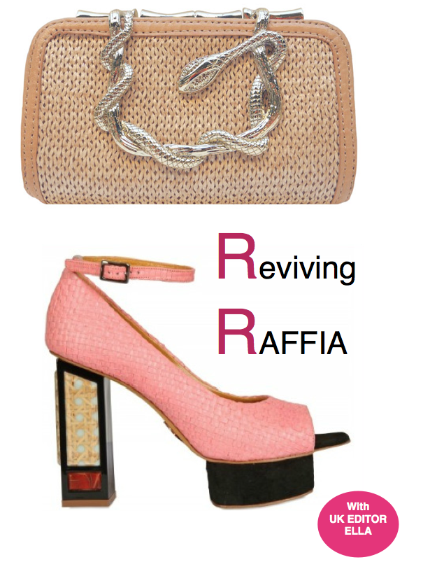 UK, Ella// Reviving Raffia + Suggestions for Trying the Trend (Mega Inspiration Post!)