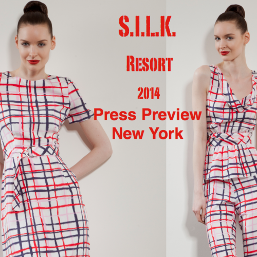 New York// S.I.L.K. Resort 2014 Press Preview with Victoria